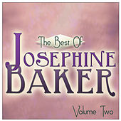 The Best Of Josephine Baker Vol 2 by Josephine Baker