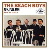 Fun, Fun, Fun (Karaoke Version) by The Beach Boys