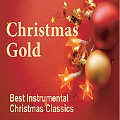 Christmas Gold:  Instrumental Holiday Piano Music with Orchestra by Robbins Island Music Group