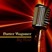 Big Wind by Porter Wagoner