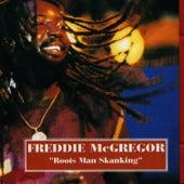 Roots Man Skanking by Freddie McGregor