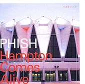 Hampton Comes Alive by Phish