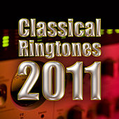 Classical Ringtones 2011 by Various Artists