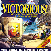 Victorious!, Vol. 8 by The Bible in Living Sound