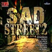 Sad Streetz Riddim by Various Artists
