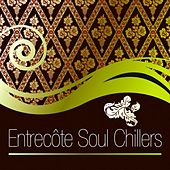 Entrecôte Soul Chillers by Various Artists