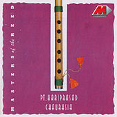 Masters Of The Reed by Pandit Hariprasad Chaurasia