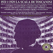 Great Singers in Original Roles in Toscanini's Productions by Various Artists
