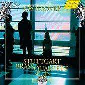 Crossover by Stuttgart Brass Quartet