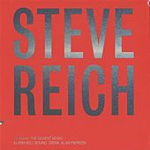 Steve Reich: Tehillim / The Desert Music von Alan Pierson