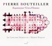Bouteiller: Requiem pour Voix d'Hommes von Herve Niquet