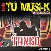 Tu Musi-k Tango, Vol. 3 by Various Artists