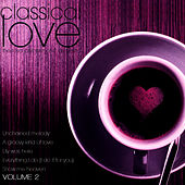 Classical Love Volume 2 by Royal Philharmonic Orchestra