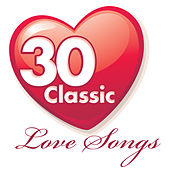 30 Classic Love Songs by Various Artists
