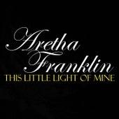 This Little Light Of Mine von Aretha Franklin