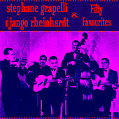 Stephane Grappelli & Django Reinhardt Fifty Favourites by Stephane Grappelli
