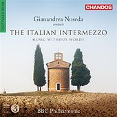 The Italian Intermezzo by Gianandrea Noseda