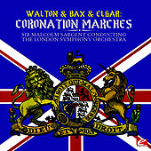 Walton & Bax & Elgar: Coronation Marches (Digitally Remastered) by London Symphony Orchestra