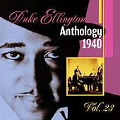 The Duke Ellington Anthology, Vol. 23: 1940 B by Various Artists