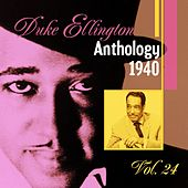 The Duke Ellington Anthology, Vol. 24 : 1940 C by Various Artists