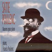 Satie & Poulenc: Works by Francis Poulenc