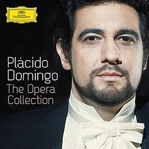 Plácido Domingo - The Opera Collection by Various Artists