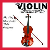 The Violin Concerto by Various Artists
