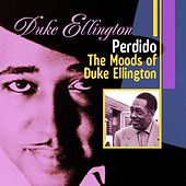 Perdido: The Moods of Duke Ellington by Various Artists