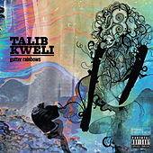 Gutter Rainbows by Talib Kweli