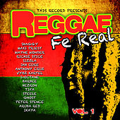 Reggae Fe Real Vol. 1 by Various Artists