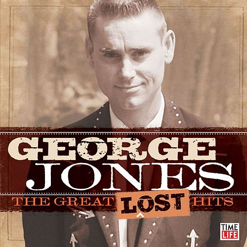 The Great Lost Hits by George Jones