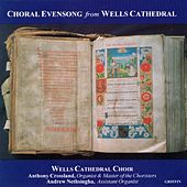 Choral Evensong by Wells Cathedral Choir