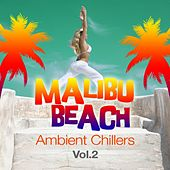 Malibu Beach Ambient Chillers, Vol.2 (Global Chill Out and Erotic Lounge Pearls) by Various Artists