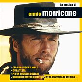 La musica di Ennio Morricone by Various Artists