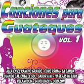 Canciones Para Guateque Vol. 1 by Various Artists