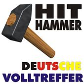 Hit Hammer 2011! Deutsche Volltreffer! by Various Artists