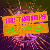 Greatest Hits by The Trammps