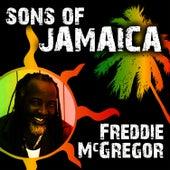Sons of Jamaica by Freddie McGregor