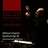 Schoeck: Nachhall, Op. 70 by American Symphony Orchestra