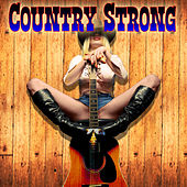 Country Strong by Various Artists