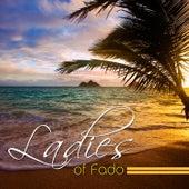 Ladies Of Fado von Various Artists