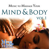 Music To Massage Your Mind & Body Vol. 1 by David & The High Spirit