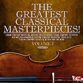The Greatest Classical Masterpieces! Volume 2 (Remastered) by Various Artists