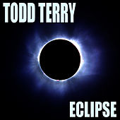 Eclipse by Todd Terry