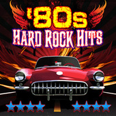 '80s Hard Rock by Various Artists