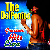Greatest Hits Live by The Delfonics