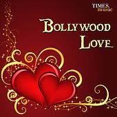Bollywood Love by Various Artists