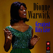 Greatest Hits Live by Dionne Warwick