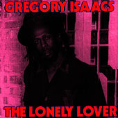 Lonely Lover - Deluxe Edition by Gregory Isaacs