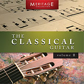 Meritage Guitar: The Classical Guitar, Vol. 2 by Various Artists